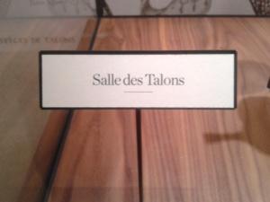 La salle des Talons, c'est génial ! Il y a chaque talon et une illustration pour aller avec. J'ai adoré l'idée !
